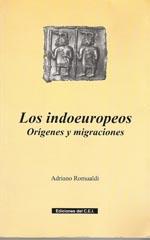 Adriano Romualdi, Los indoeuropeos. Orígenes y migraciones. Madrid, 2002.